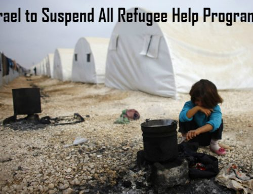 Israel to Suspend All Refugee Help Programs