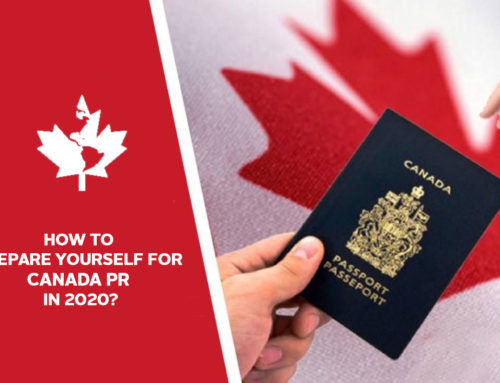 How to prepare yourself for Canada PR in 2020?